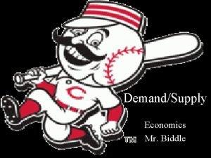 DemandSupply Economics Mr Biddle Microeconomics The area of