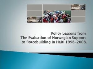 Policy Lessons from The Evaluation of Norwegian Support