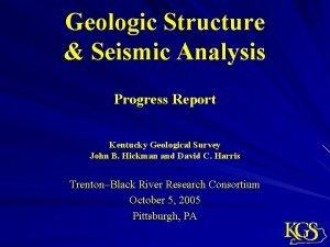 Geologic Structure Seismic Analysis Progress Report Kentucky Geological