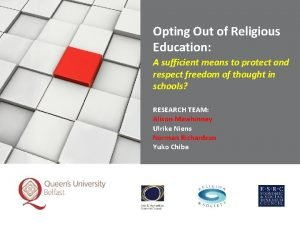 Opting Out of Religious Education A sufficient means