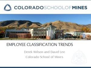 EMPLOYEE CLASSIFICATION TRENDS Derek Wilson and David Lee