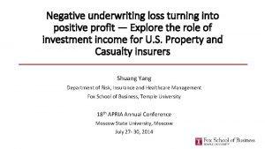 Negative underwriting loss turning into positive profit Explore