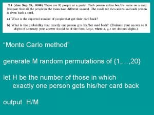 Monte Carlo method generate M random permutations of