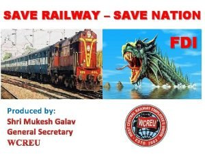 SAVE RAILWAY SAVE NATION FDI Produced by Indian