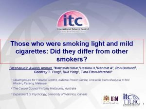 Those who were smoking light and mild cigarettes