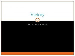 Victory TRUE AND FALSE Introduction Pyrrhus 319 272