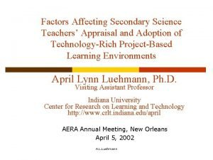 Factors Affecting Secondary Science Teachers Appraisal and Adoption