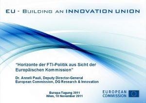 Horizonte der FTIPolitik aus Sicht der Europischen Kommission