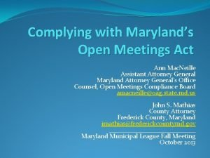 Complying with Marylands Open Meetings Act Ann Mac