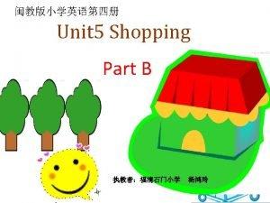 Unit 5 Shopping Supermarket Part B teddy bear