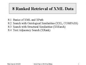 8 Ranked Retrieval of XML Data 8 1