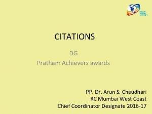 CITATIONS DG Pratham Achievers awards PP Dr Arun