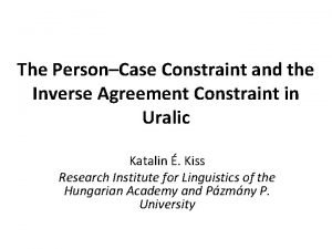 The PersonCase Constraint and the Inverse Agreement Constraint