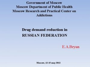 Government of Moscow Department of Public Health Moscow