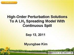 ICHS 2011 HighOrder Perturbation Solutions To A LH