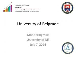 University of Belgrade Monitoring visit University of Ni