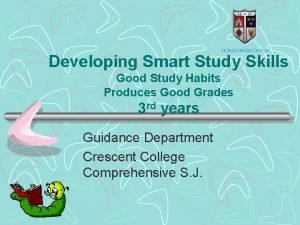 Developing Smart Study Skills Good Study Habits Produces