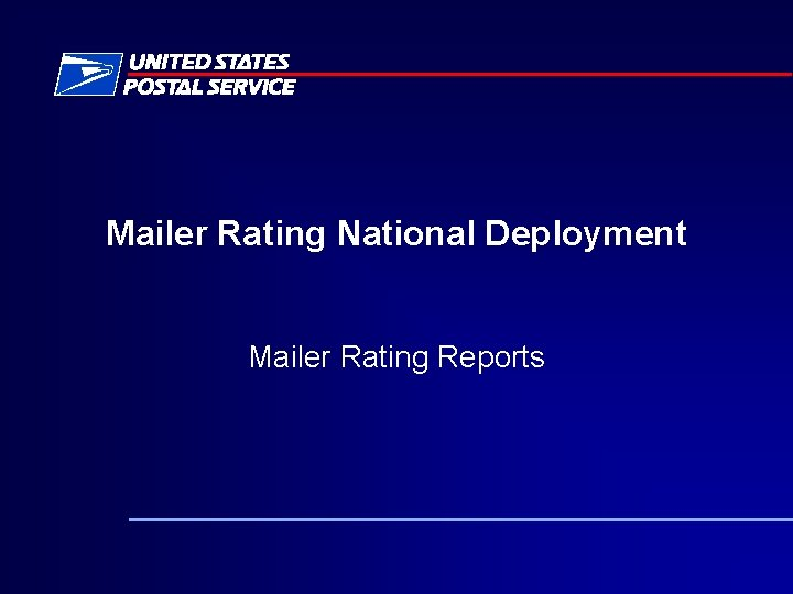 Mailer Rating National Deployment Mailer Rating Reports FAST