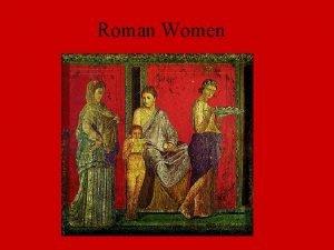 Roman Women Familia wife husband children slaves Paterfamilias