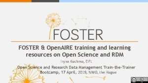 FOSTER Open AIRE training and learning resources on