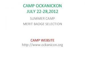 CAMP OCKANICKON JULY 22 28 2012 SUMMER CAMP