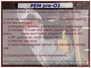PEM preO 1 1 Current status of PEM