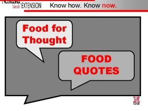 Know how Know now Food for Thought FOOD