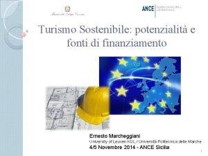 Turismo Sostenibile potenzialit e fonti di finanziamento Ernesto