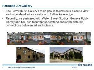 Fermilab Art Gallery The Fermilab Art Gallerys main