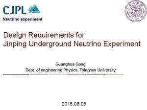 Neutrino experiment Design Requirements for Jinping Underground Neutrino