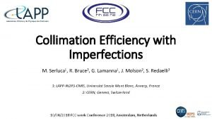 Collimation Efficiency with Imperfections M Serluca 1 R