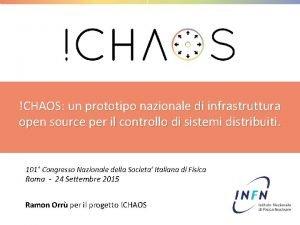 CHAOS un prototipo nazionale di infrastruttura open source