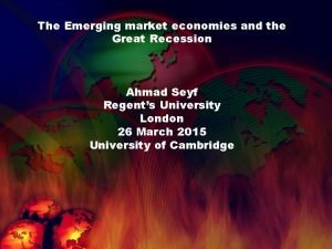 The Emerging market economies and the Great Recession