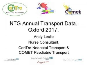 NTG Annual Transport Data Oxford 2017 Andy Leslie