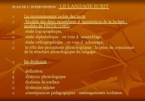 PLAN DE L INTERVENTION LE LANGAGE ECRIT PLAN