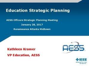 Education Strategic Planning AESS Officers Strategic Planning Meeting