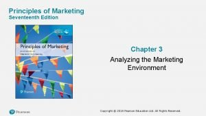 Principles of Marketing Seventeenth Edition Chapter 3 Analyzing