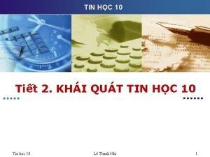 TIN HC 10 Tit 2 KHI QUT TIN