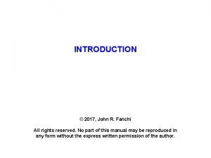 INTRODUCTION 2017 John R Fanchi All rights reserved