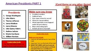 American Presidents PART 1 Presidents 1 2 3