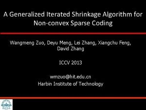 A Generalized Iterated Shrinkage Algorithm for Nonconvex Sparse
