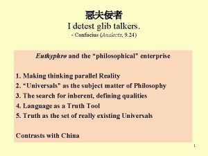 I detest glib talkers Confucius Analects 9 24
