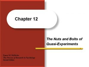 Chapter 12 The Nuts and Bolts of QuasiExperiments