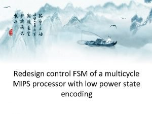 Redesign control FSM of a multicycle MIPS processor