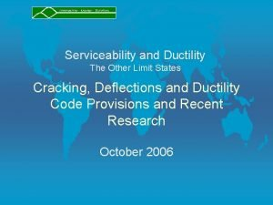 Serviceability and Ductility The Other Limit States Cracking