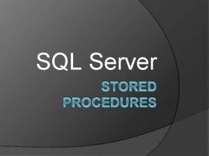 SQL Server STORED PROCEDURES CREATE PROCEDURE dbo Category