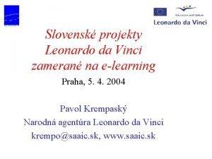 Slovensk projekty Leonardo da Vinci zameran na elearning