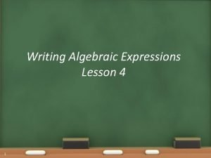 Writing Algebraic Expressions Lesson 4 1 Warm Up