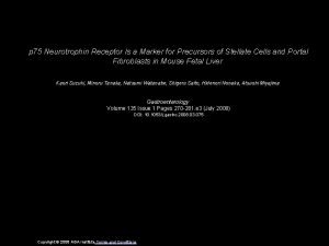 p 75 Neurotrophin Receptor Is a Marker for