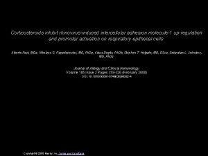 Corticosteroids inhibit rhinovirusinduced intercellular adhesion molecule1 upregulation and